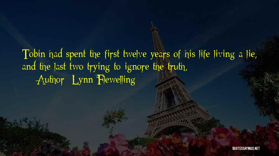 Tobin Quotes By Lynn Flewelling