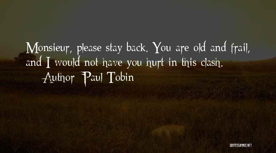Tobin Quotes By Paul Tobin