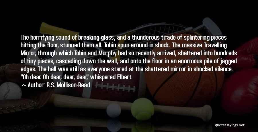 Tobin Quotes By R.S. Mollison-Read