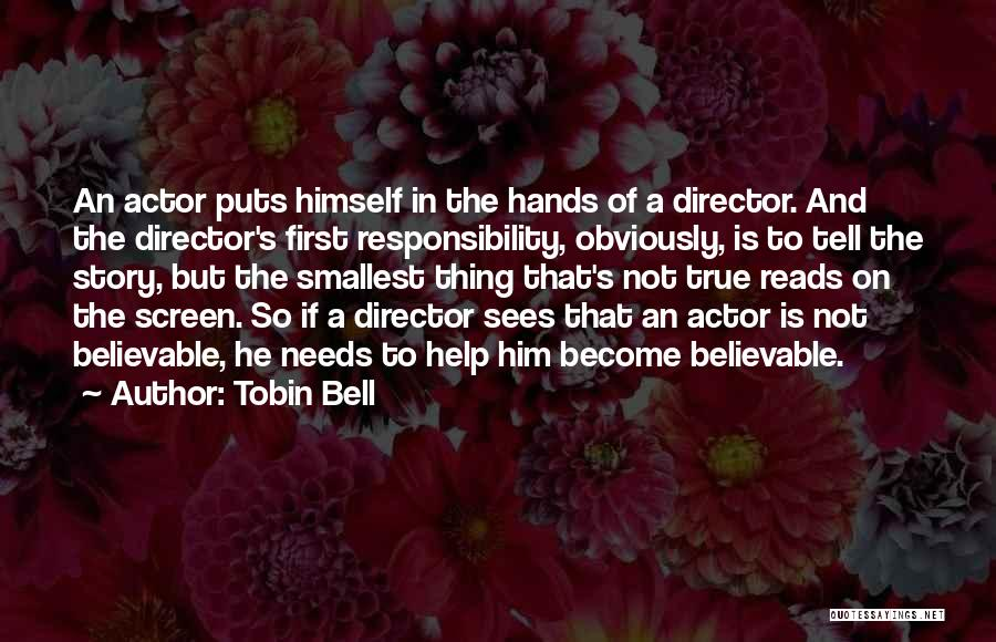 Tobin Quotes By Tobin Bell