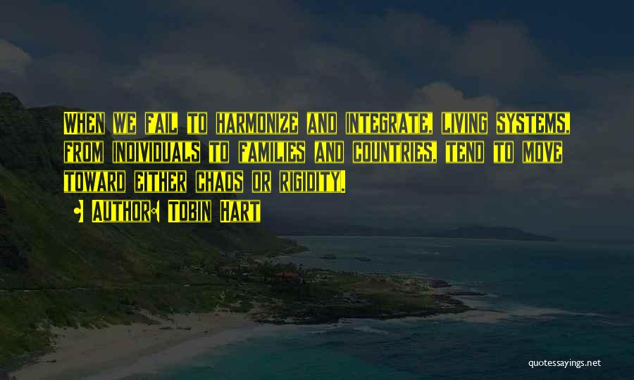 Tobin Quotes By Tobin Hart