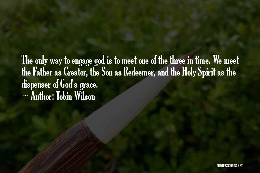 Tobin Quotes By Tobin Wilson