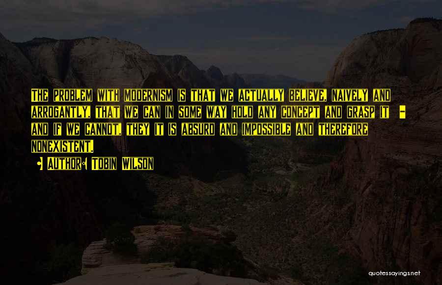 Tobin Wilson Quotes 1047766