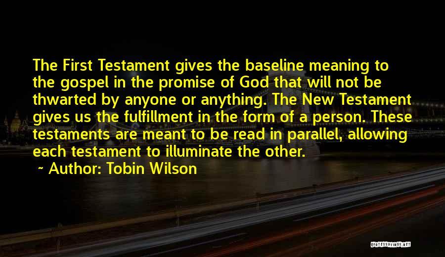 Tobin Wilson Quotes 1791936