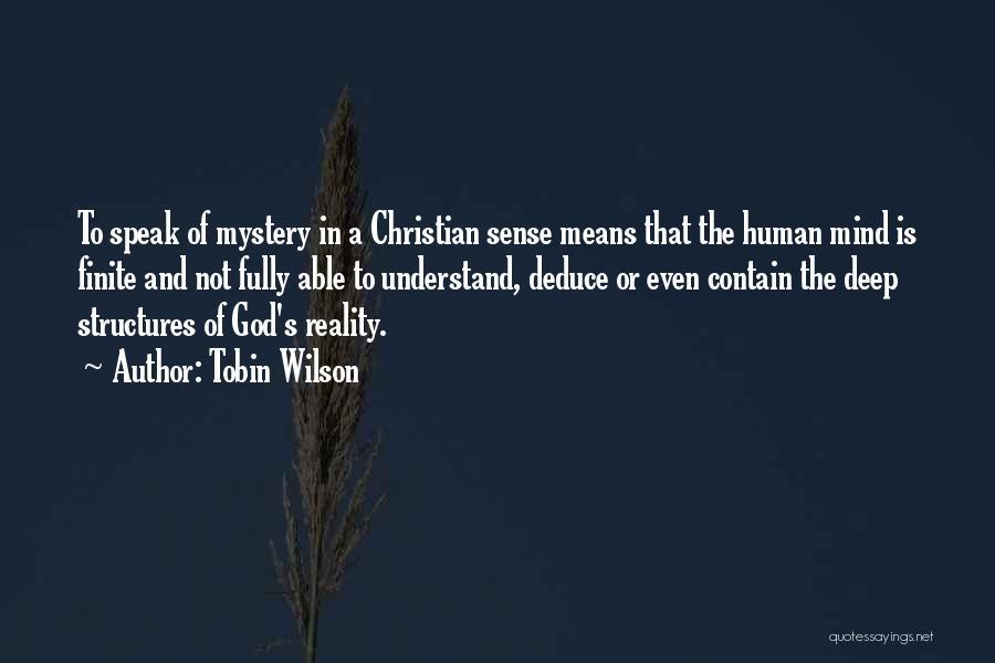 Tobin Wilson Quotes 458005