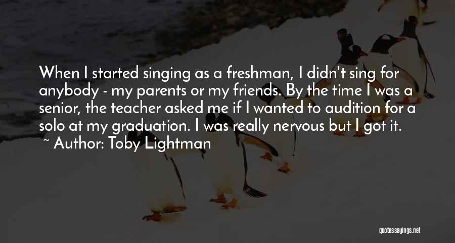 Toby Lightman Quotes 407909