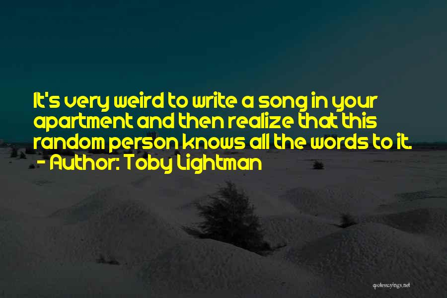 Toby Lightman Quotes 819856