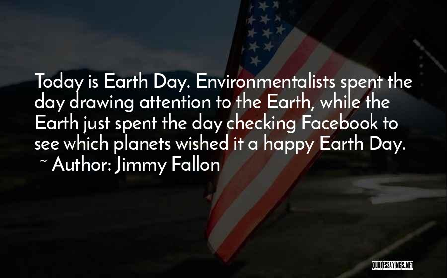 Today Facebook Quotes By Jimmy Fallon