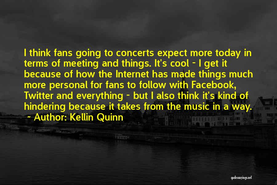Today Facebook Quotes By Kellin Quinn