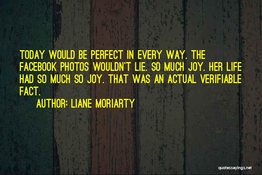 Today Facebook Quotes By Liane Moriarty