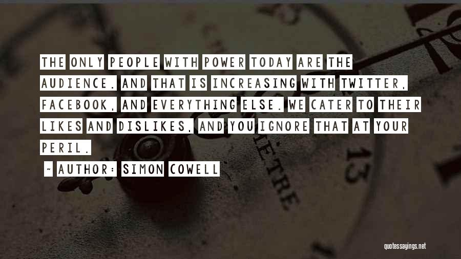 Today Facebook Quotes By Simon Cowell