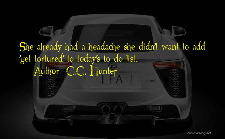 Today Funny Quotes By C.C. Hunter