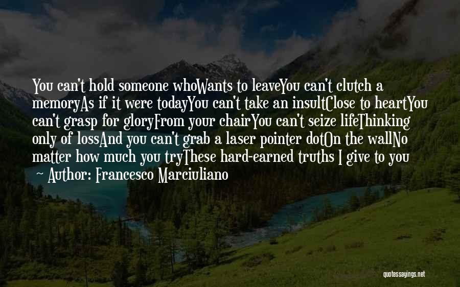 Today Funny Quotes By Francesco Marciuliano