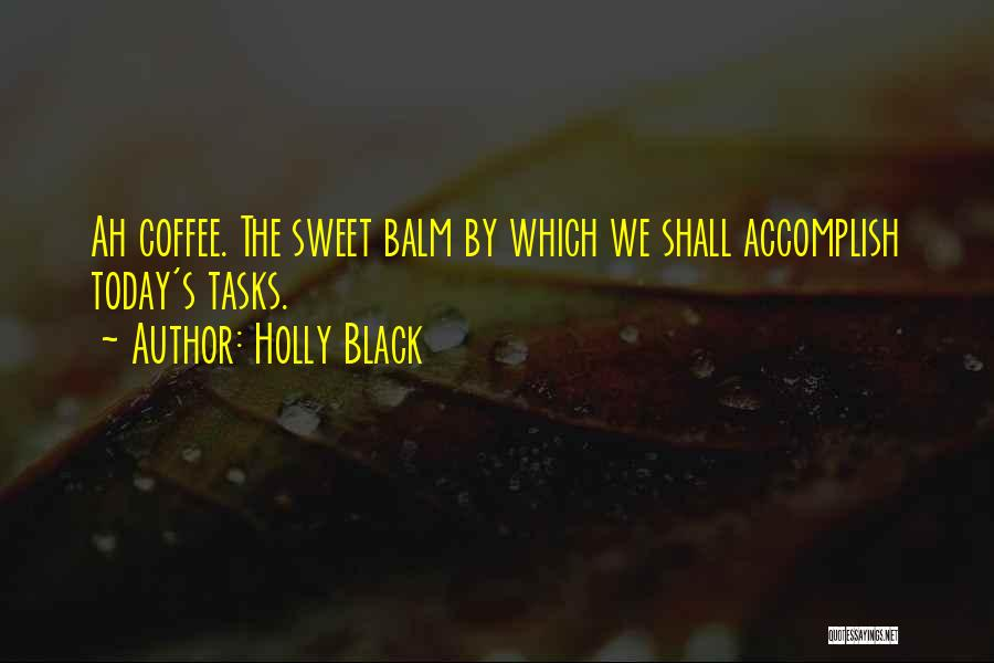 Today Funny Quotes By Holly Black