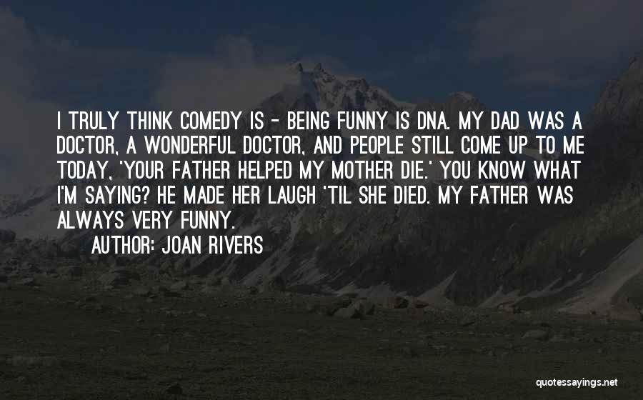 Today Funny Quotes By Joan Rivers