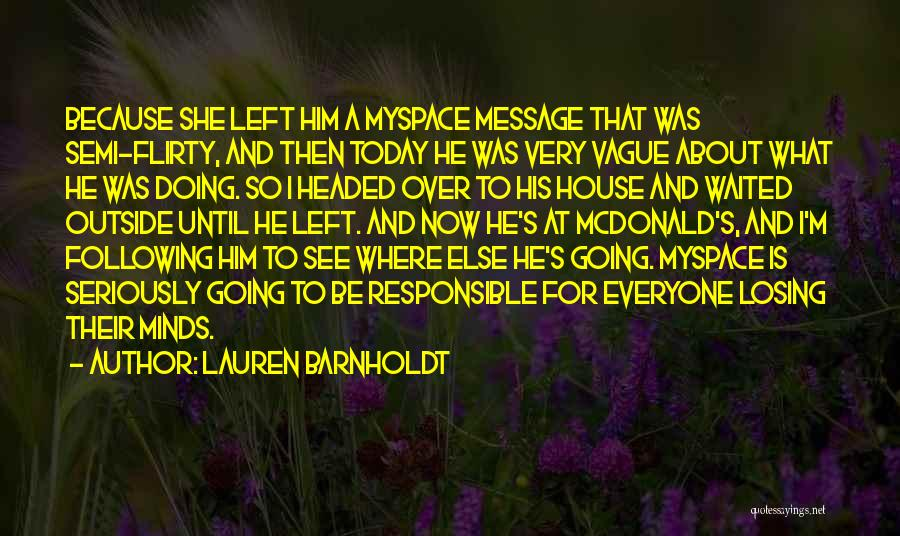 Today Funny Quotes By Lauren Barnholdt