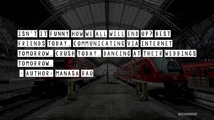 Today Funny Quotes By Manasa Rao