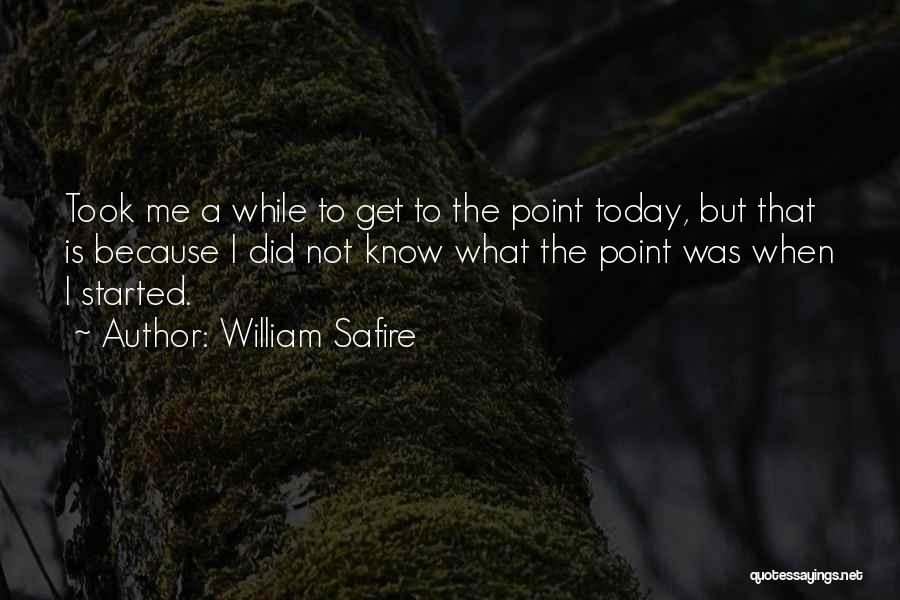 Today Funny Quotes By William Safire