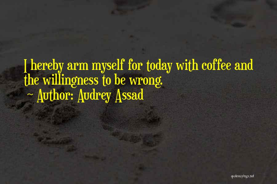 Today Is My Day Off Quotes By Audrey Assad