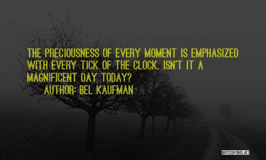 Today Is My Day Off Quotes By Bel Kaufman