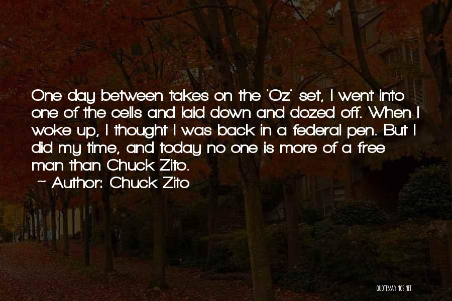 Today Is My Day Off Quotes By Chuck Zito