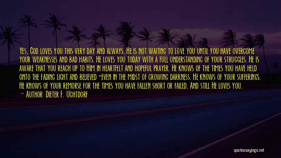Today Is My Day Off Quotes By Dieter F. Uchtdorf