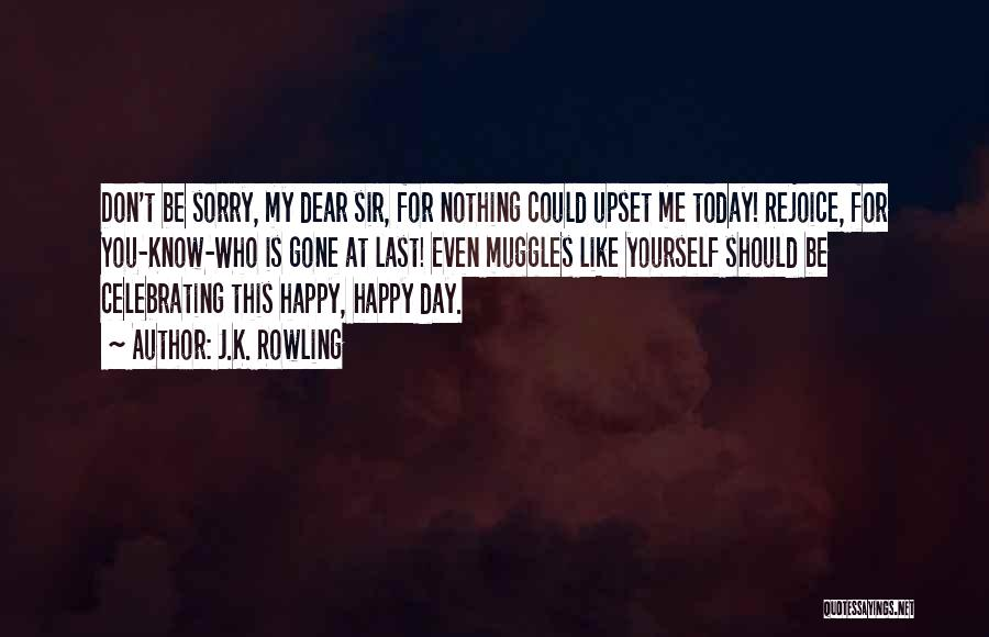 Today Is My Day Off Quotes By J.K. Rowling