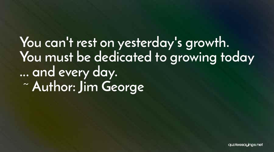 Today Is My Day Off Quotes By Jim George