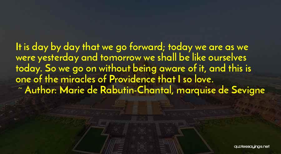 Today Is My Day Off Quotes By Marie De Rabutin-Chantal, Marquise De Sevigne