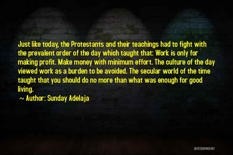 Today Is My Day Off Quotes By Sunday Adelaja