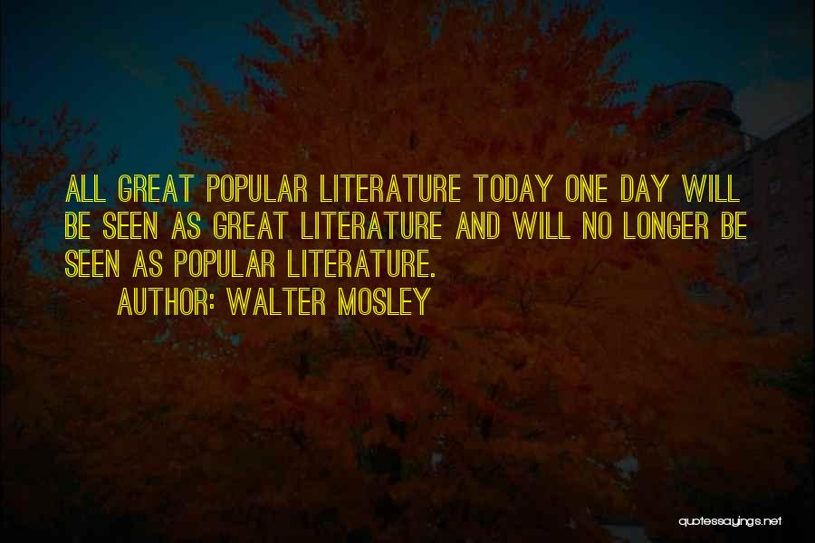 Today Is My Day Off Quotes By Walter Mosley