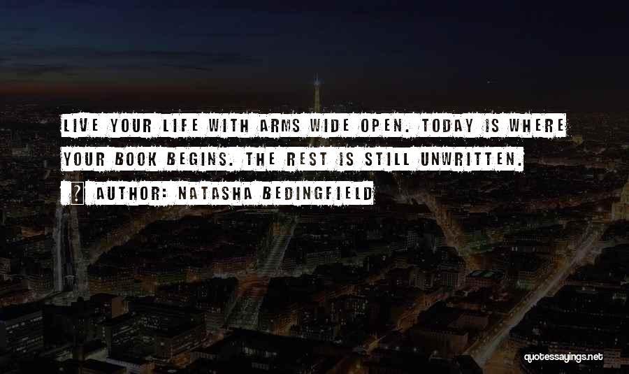 Today My Life Begins Quotes By Natasha Bedingfield