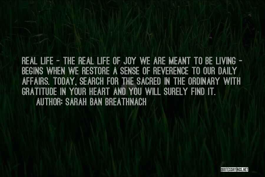 Today My Life Begins Quotes By Sarah Ban Breathnach