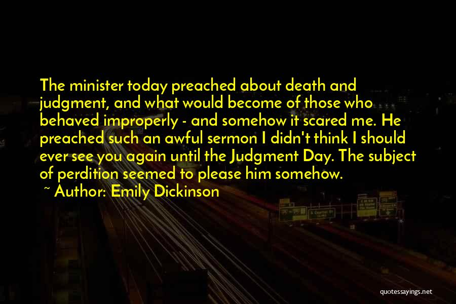 Today Was Awful Quotes By Emily Dickinson