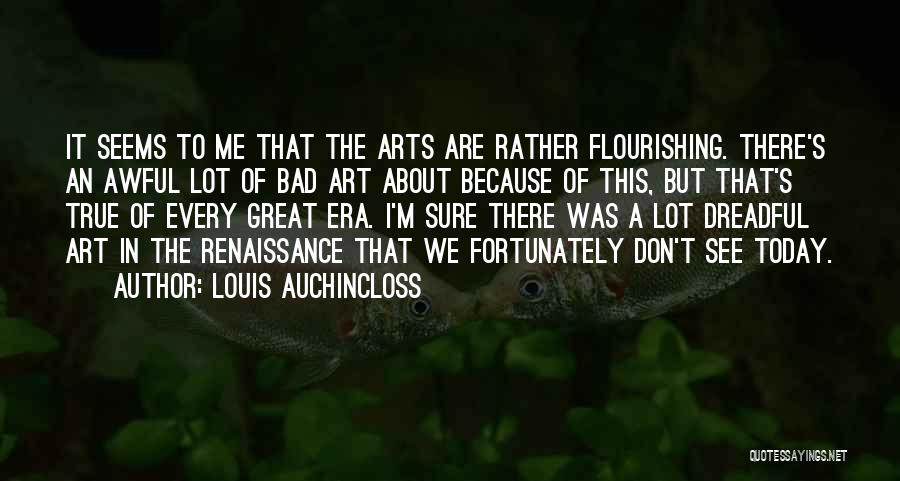 Today Was Awful Quotes By Louis Auchincloss