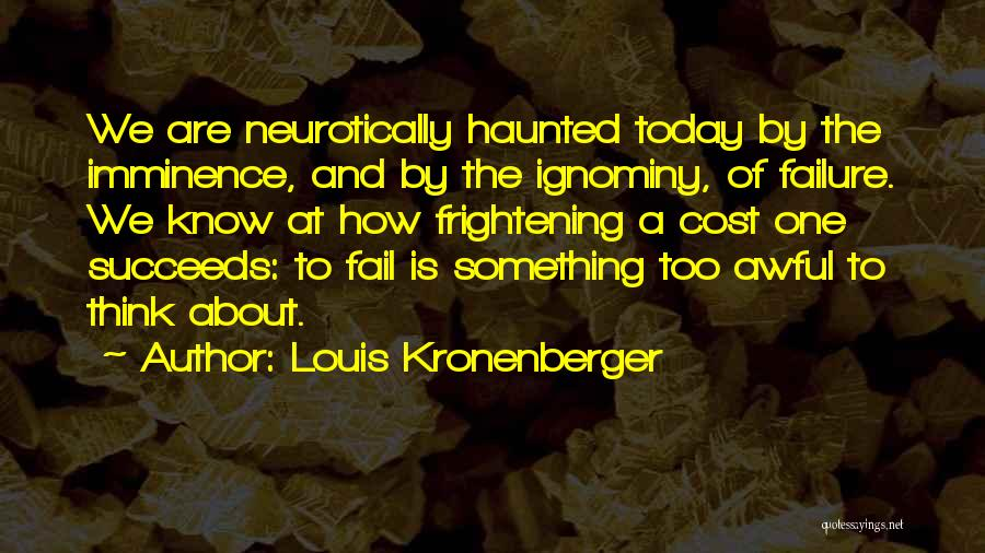 Today Was Awful Quotes By Louis Kronenberger