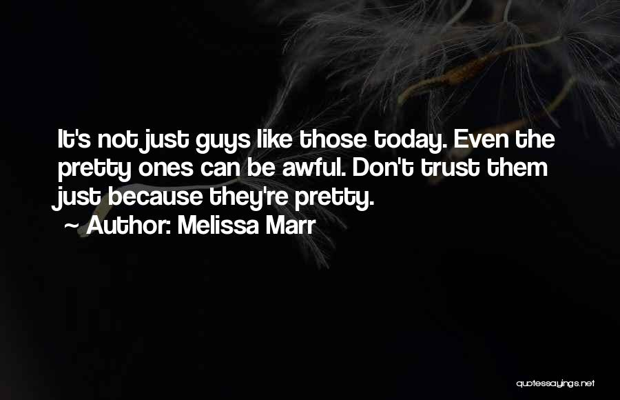 Today Was Awful Quotes By Melissa Marr
