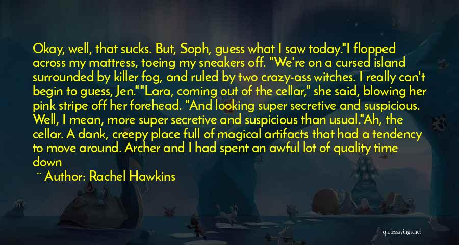 Today Was Awful Quotes By Rachel Hawkins