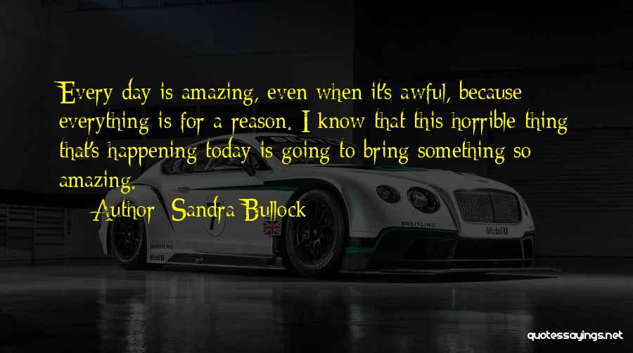 Today Was Awful Quotes By Sandra Bullock