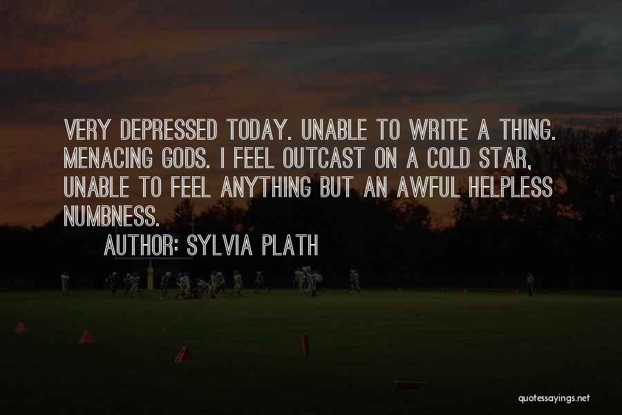 Today Was Awful Quotes By Sylvia Plath