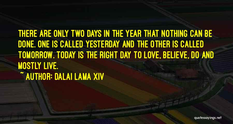 Today's One Of Those Days Quotes By Dalai Lama XIV