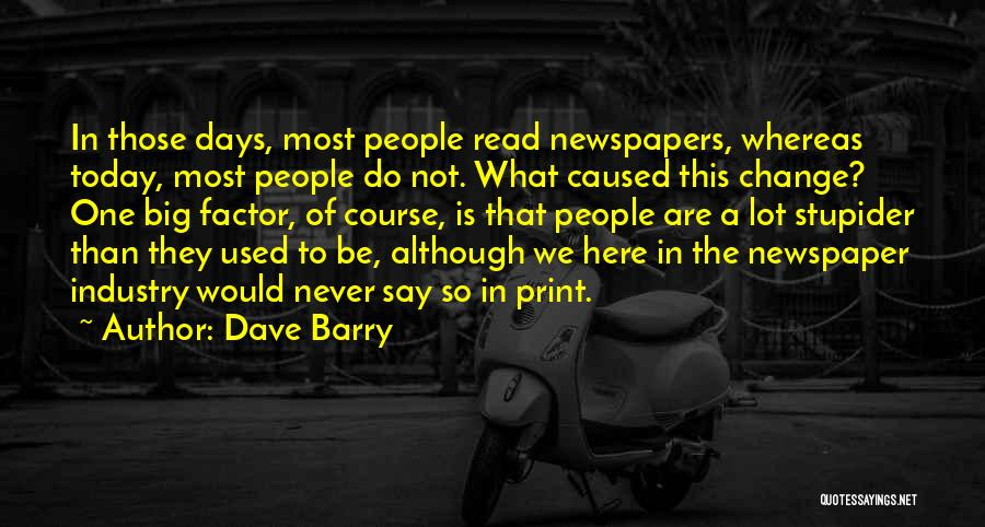 Today's One Of Those Days Quotes By Dave Barry