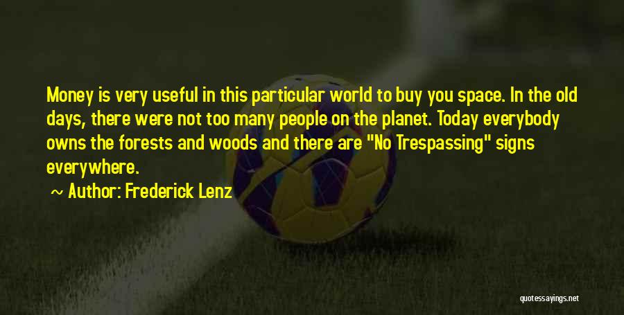 Today's One Of Those Days Quotes By Frederick Lenz