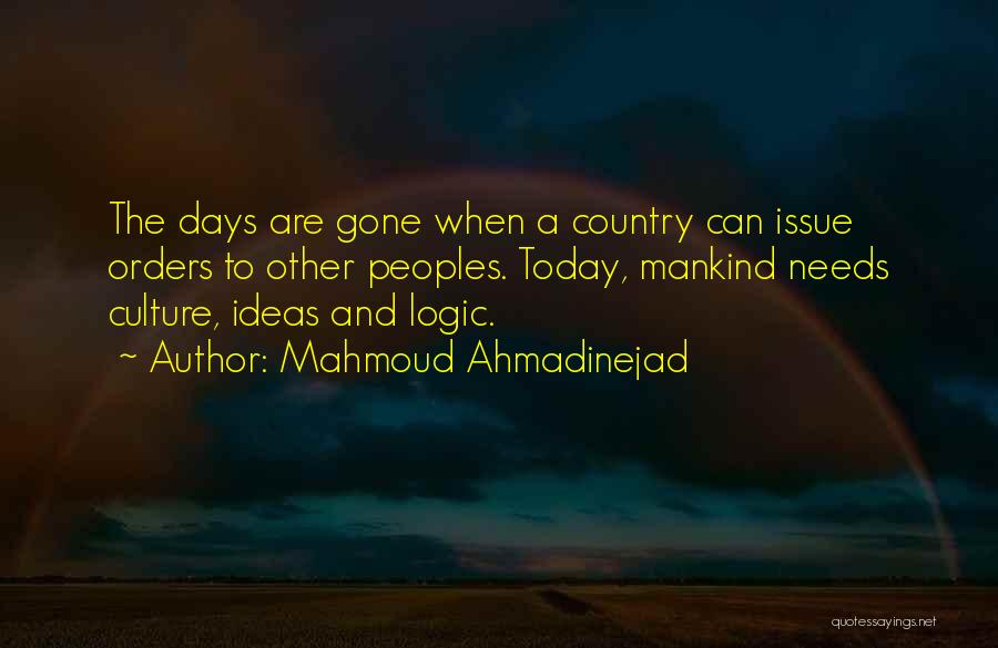 Today's One Of Those Days Quotes By Mahmoud Ahmadinejad