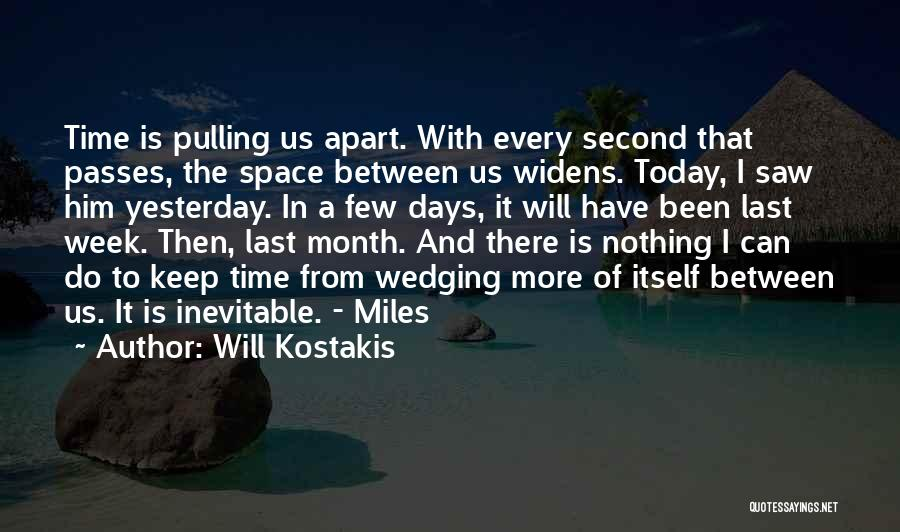 Today's One Of Those Days Quotes By Will Kostakis