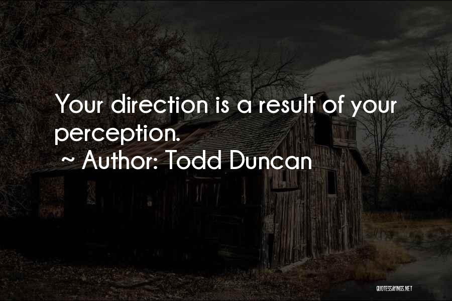 Todd Duncan Quotes 1520835