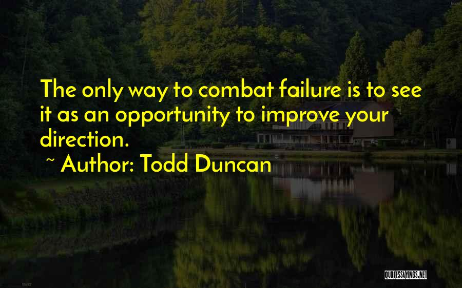 Todd Duncan Quotes 2057196