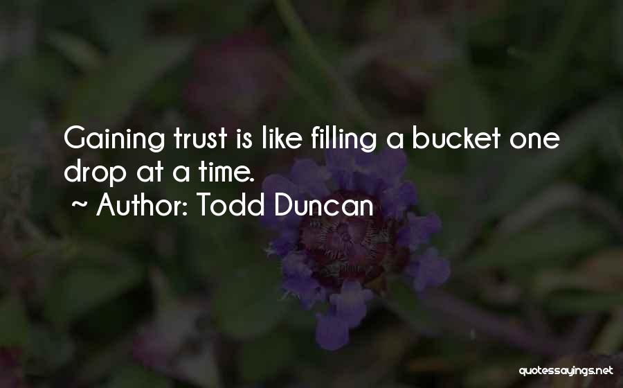 Todd Duncan Quotes 2159113