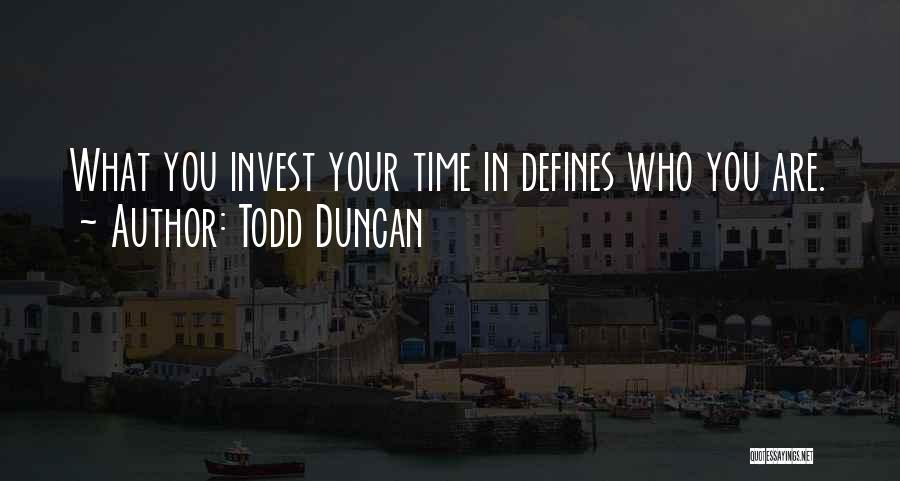 Todd Duncan Quotes 2176117