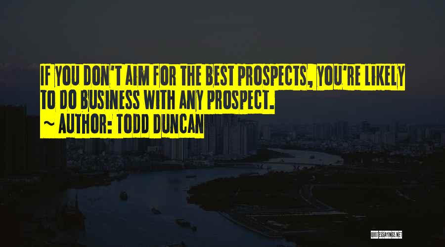 Todd Duncan Quotes 432776
